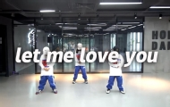 翻跳《let me love you》