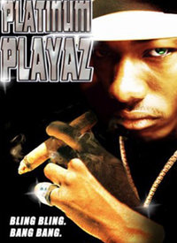 Platinum Playaz