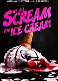 Sweet Revenge: The Making of 'We All Scream for Ice Cream'